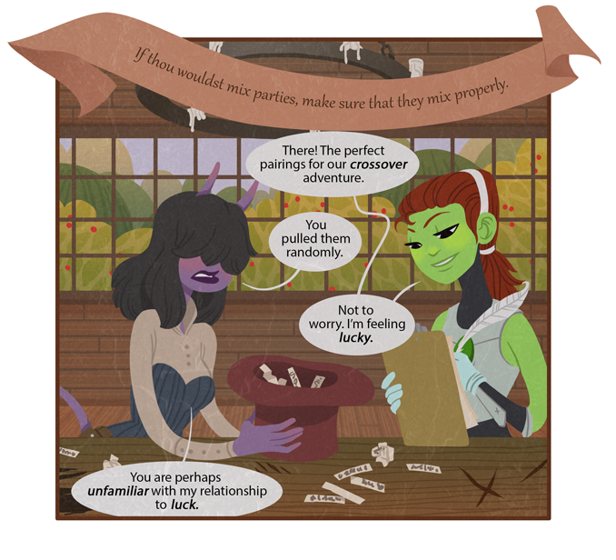 """The first draft of this comic involved something called a """"Nondeterministic Field,"""" with Dorilys and Thief forming the positive and negative ends of a """"Luck Pole."""" When asked how I expected her to draw that, I told Laurel to just make something up. Once I recovered from her gaze attack, a rewrite seemed like a good idea."""