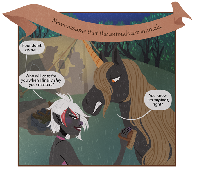 """""""Who wants to buy my silence? Is it you? I bet it's you! Which cute widdle drow is gonna get blackmailed by a horse? Yes she is."""""""